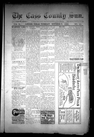 Primary view of object titled 'The Cass County Sun (Linden, Tex.), Vol. 33, No. 40, Ed. 1 Tuesday, October 6, 1908'.
