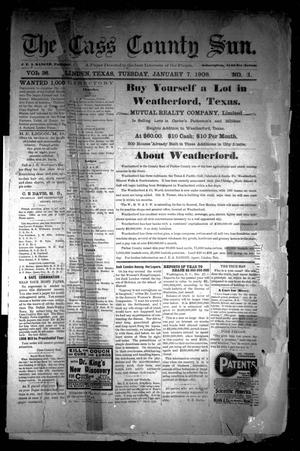 The Cass County Sun (Linden, Tex.), Vol. 33, No. 1, Ed. 1 Tuesday, January 7, 1908