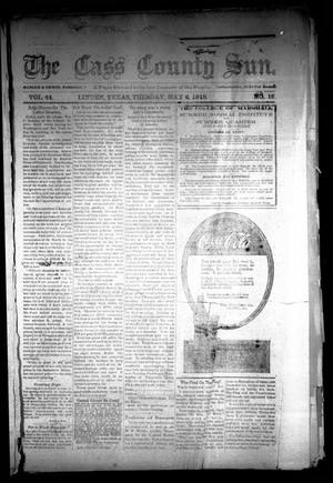 Primary view of object titled 'The Cass County Sun (Linden, Tex.), Vol. 44, No. 18, Ed. 1 Tuesday, May 6, 1919'.