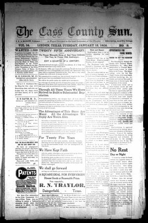 Primary view of object titled 'The Cass County Sun (Linden, Tex.), Vol. 34, No. 2, Ed. 1 Tuesday, January 12, 1909'.