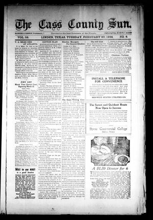 Primary view of object titled 'The Cass County Sun (Linden, Tex.), Vol. 59, No. 8, Ed. 1 Tuesday, February 20, 1934'.