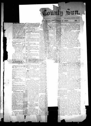 Primary view of object titled 'The Cass County Sun (Linden, Tex.), Vol. [32], No. 7, Ed. 1 Tuesday, February 12, 1907'.