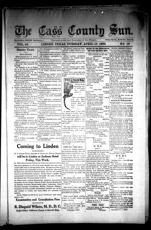 Primary view of object titled 'The Cass County Sun (Linden, Tex.), Vol. 49, No. 16, Ed. 1 Tuesday, April 15, 1924'.