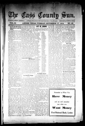 Primary view of The Cass County Sun (Linden, Tex.), Vol. 39, No. 46, Ed. 1 Tuesday, November 17, 1914
