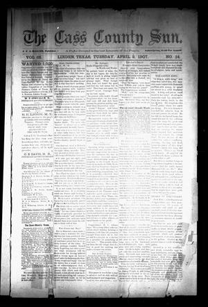 Primary view of object titled 'The Cass County Sun (Linden, Tex.), Vol. 32, No. 14, Ed. 1 Tuesday, April 2, 1907'.