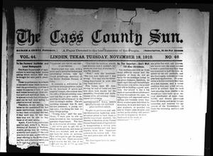 Primary view of object titled 'The Cass County Sun (Linden, Tex.), Vol. 44, No. 46, Ed. 1 Tuesday, November 18, 1919'.