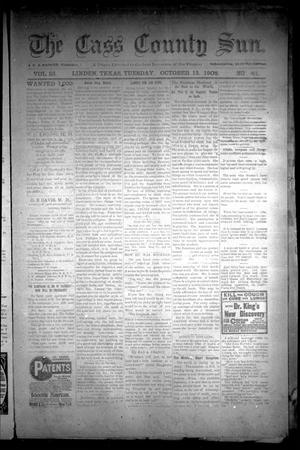 Primary view of object titled 'The Cass County Sun (Linden, Tex.), Vol. 33, No. 41, Ed. 1 Tuesday, October 13, 1908'.