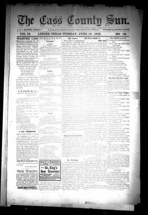 Primary view of object titled 'The Cass County Sun (Linden, Tex.), Vol. 33, No. 24, Ed. 1 Tuesday, June 16, 1908'.