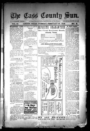Primary view of object titled 'The Cass County Sun (Linden, Tex.), Vol. 33, No. 8, Ed. 1 Tuesday, February 25, 1908'.