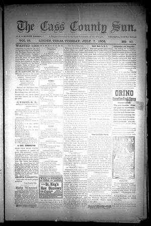 Primary view of object titled 'The Cass County Sun (Linden, Tex.), Vol. 33, No. 27, Ed. 1 Tuesday, July 7, 1908'.