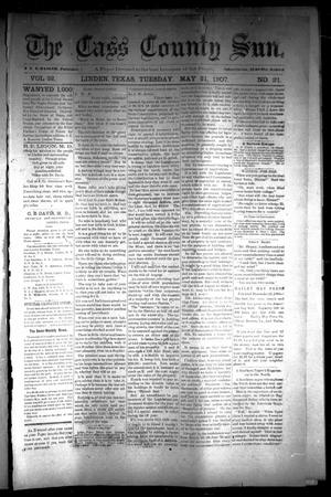 Primary view of object titled 'The Cass County Sun (Linden, Tex.), Vol. 32, No. 21, Ed. 1 Tuesday, May 21, 1907'.