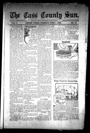 Primary view of object titled 'The Cass County Sun (Linden, Tex.), Vol. 51, No. 22, Ed. 1 Tuesday, June 1, 1926'.
