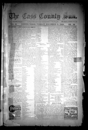 Primary view of object titled 'The Cass County Sun (Linden, Tex.), Vol. 33, No. 49, Ed. 1 Tuesday, December 8, 1908'.