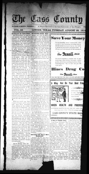 Primary view of object titled 'The Cass County Sun (Linden, Tex.), Vol. 39, No. [34], Ed. 1 Tuesday, August 25, 1914'.