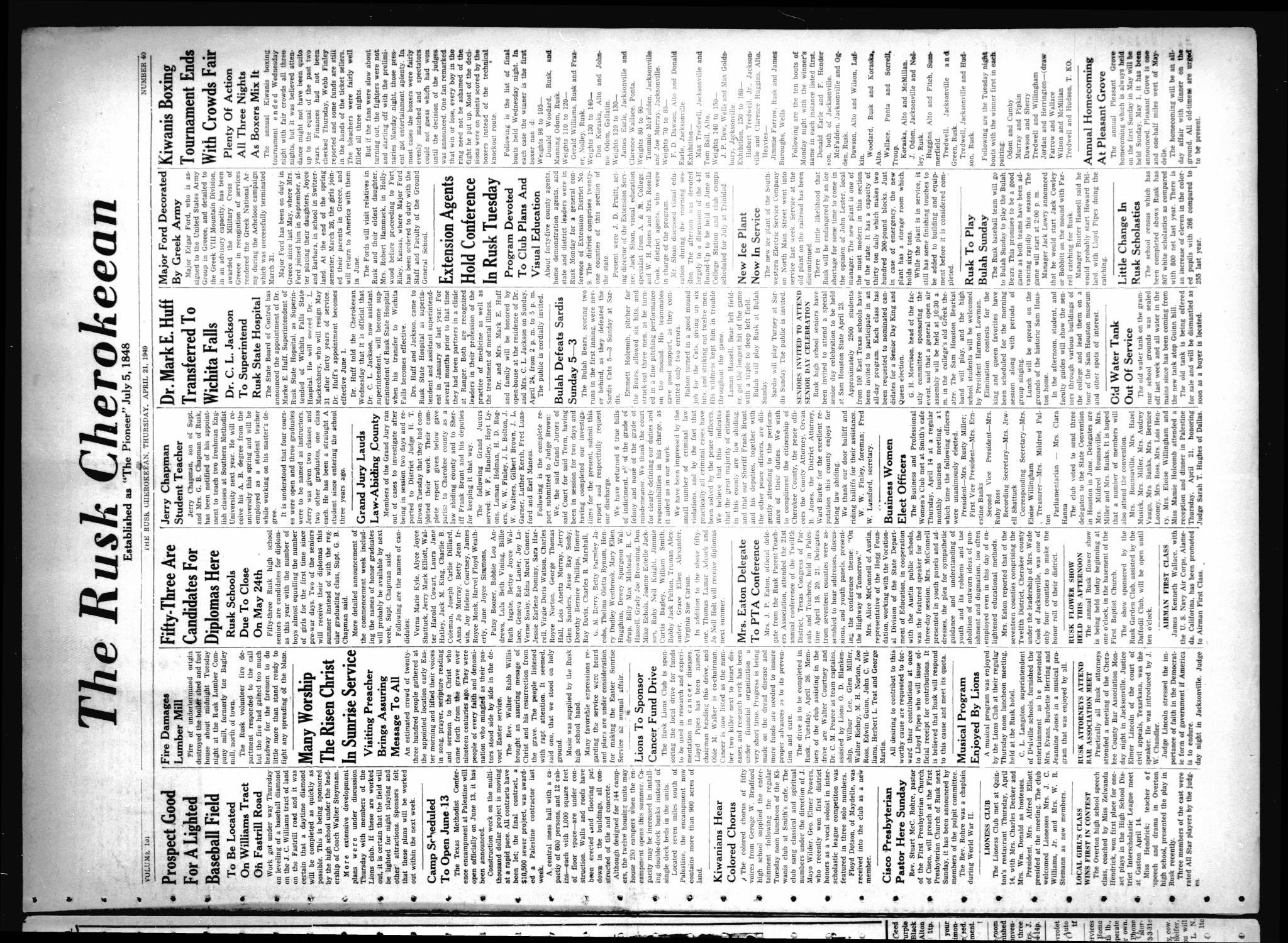 The Rusk Cherokeean (Rusk, Tex.), Vol. 101, No. 40, Ed. 1 Thursday, April 21, 1949                                                                                                      [Sequence #]: 1 of 10