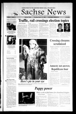 Primary view of object titled 'The Sachse News (Sachse, Tex.), Vol. 1, No. 6, Ed. 1 Thursday, March 10, 2005'.