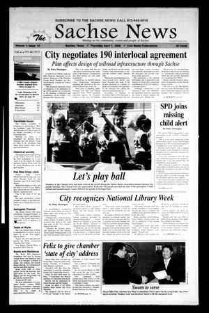 The Sachse News (Sachse, Tex.), Vol. 1, No. 10, Ed. 1 Thursday, April 7, 2005