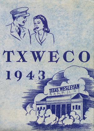 Primary view of object titled 'TXWECO, Yearbook of Texas Wesleyan College, 1943'.