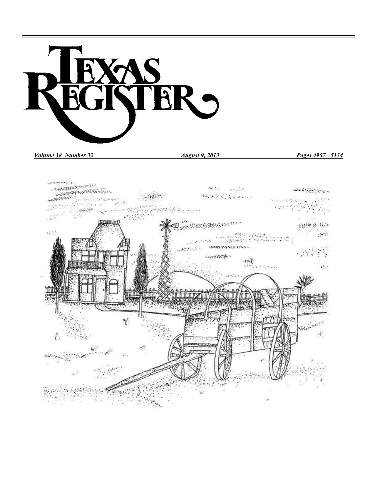 Texas Register, Volume 38, Number 32, Pages 4957-5134, August 9, 2013                                                                                                      Title Page