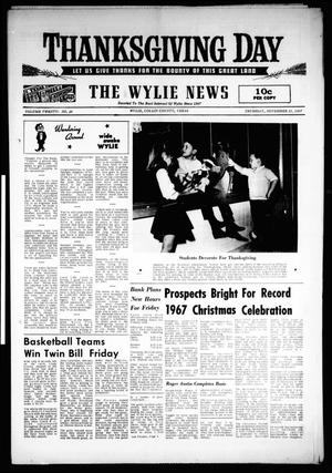 Primary view of object titled 'The Wylie News (Wylie, Tex.), Vol. 20, No. 26, Ed. 1 Thursday, November 23, 1967'.