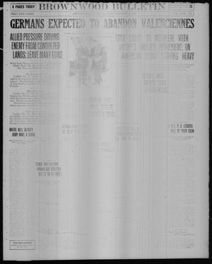 Primary view of object titled 'Brownwood Bulletin (Brownwood, Tex.), Vol. 18, No. 3, Ed. 1 Tuesday, October 22, 1918'.