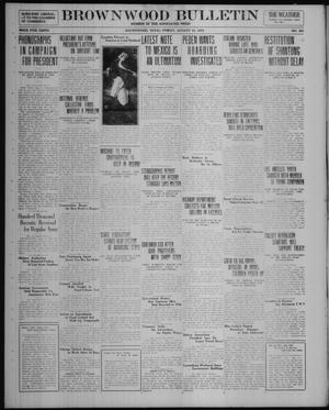 Primary view of object titled 'Brownwood Bulletin (Brownwood, Tex.), No. 253, Ed. 1 Friday, August 15, 1919'.