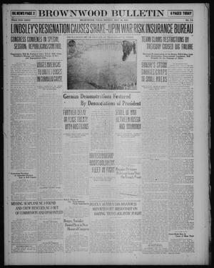 Primary view of object titled 'Brownwood Bulletin (Brownwood, Tex.), No. 178, Ed. 1 Monday, May 19, 1919'.
