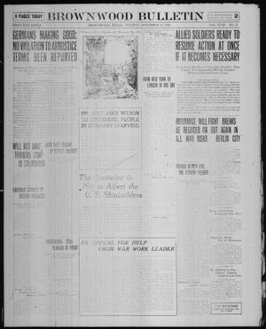 Primary view of object titled 'Brownwood Bulletin (Brownwood, Tex.), Vol. 18, No. 21, Ed. 1 Tuesday, November 12, 1918'.