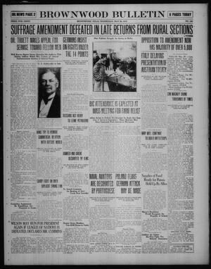 Primary view of object titled 'Brownwood Bulletin (Brownwood, Tex.), No. 186, Ed. 1 Wednesday, May 28, 1919'.