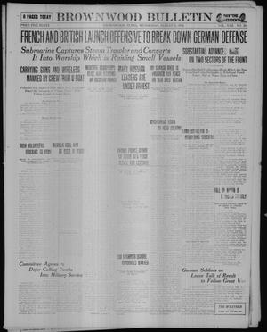 Primary view of object titled 'Brownwood Bulletin (Brownwood, Tex.), Vol. 17, No. 264, Ed. 1 Wednesday, August 21, 1918'.