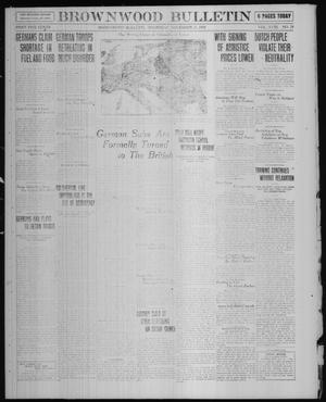 Primary view of object titled 'Brownwood Bulletin (Brownwood, Tex.), Vol. 18, No. 29, Ed. 1 Thursday, November 21, 1918'.