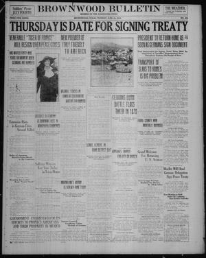 Primary view of object titled 'Brownwood Bulletin (Brownwood, Tex.), No. 209, Ed. 1 Tuesday, June 24, 1919'.