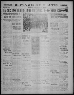 Primary view of object titled 'Brownwood Bulletin (Brownwood, Tex.), No. 161, Ed. 1 Tuesday, April 29, 1919'.