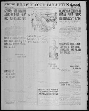 Primary view of object titled 'Brownwood Bulletin (Brownwood, Tex.), Vol. 18, No. 23, Ed. 1 Thursday, November 14, 1918'.