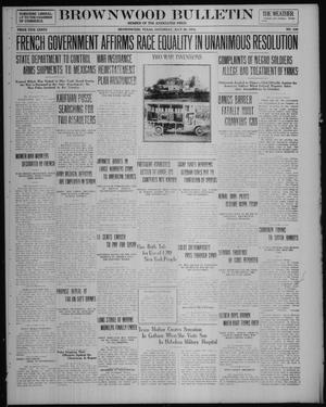 Primary view of object titled 'Brownwood Bulletin (Brownwood, Tex.), No. 236, Ed. 1 Saturday, July 26, 1919'.