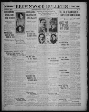 Primary view of object titled 'Brownwood Bulletin (Brownwood, Tex.), No. 177, Ed. 1 Saturday, May 17, 1919'.