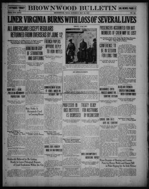 Primary view of object titled 'Brownwood Bulletin (Brownwood, Tex.), No. 183, Ed. 1 Saturday, May 24, 1919'.