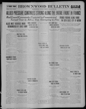 Primary view of object titled 'Brownwood Bulletin (Brownwood, Tex.), Vol. 17, No. 266, Ed. 1 Friday, August 23, 1918'.