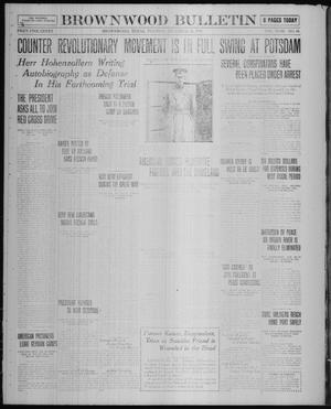 Primary view of object titled 'Brownwood Bulletin (Brownwood, Tex.), Vol. 18, No. 44, Ed. 1 Tuesday, December 10, 1918'.
