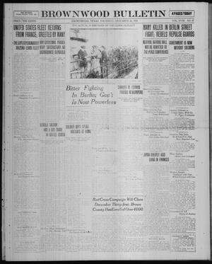 Primary view of object titled 'Brownwood Bulletin (Brownwood, Tex.), Vol. 18, No. 57, Ed. 1 Thursday, December 26, 1918'.