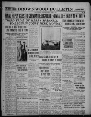 Primary view of object titled 'Brownwood Bulletin (Brownwood, Tex.), No. 195, Ed. 1 Saturday, June 7, 1919'.