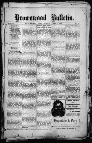 Primary view of object titled 'Brownwood Bulletin. (Brownwood, Tex.), Vol. 9, No. 31, Ed. 1 Thursday, May 31, 1894'.