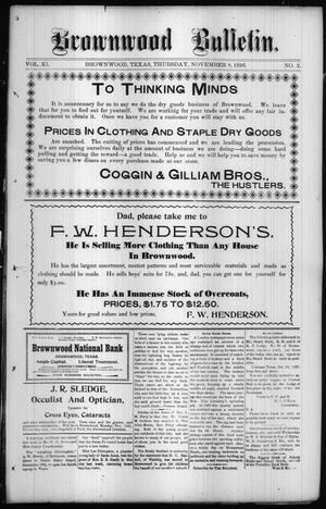 Primary view of Brownwood Bulletin. (Brownwood, Tex.), Vol. 11, No. 2, Ed. 1 Thursday, November 7, 1895