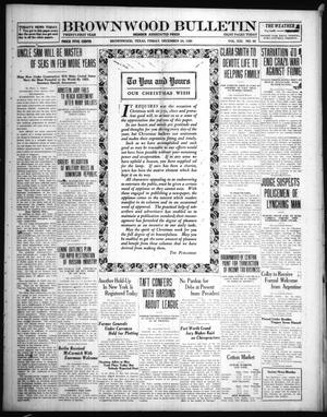 Primary view of object titled 'Brownwood Bulletin (Brownwood, Tex.), Vol. 21, No. 59, Ed. 1 Friday, December 24, 1920'.