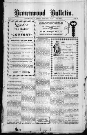 Brownwood Bulletin. (Brownwood, Tex.), Vol. 9, No. 38, Ed. 1 Thursday, July 19, 1894
