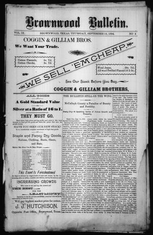 Primary view of object titled 'Brownwood Bulletin. (Brownwood, Tex.), Vol. 9, No. 46, Ed. 1 Thursday, September 13, 1894'.
