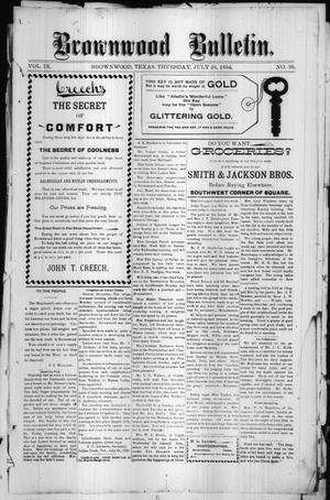 Primary view of object titled 'Brownwood Bulletin. (Brownwood, Tex.), Vol. 9, No. 39, Ed. 1 Thursday, July 26, 1894'.
