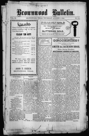 Primary view of object titled 'Brownwood Bulletin. (Brownwood, Tex.), Vol. 9, No. 41, Ed. 1 Thursday, August 9, 1894'.