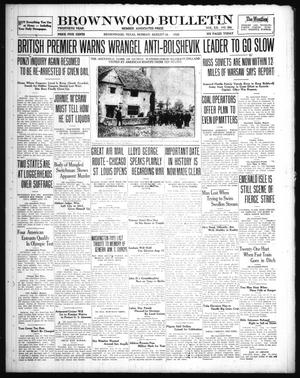 Primary view of object titled 'Brownwood Bulletin (Brownwood, Tex.), Vol. 20, No. 259, Ed. 1 Monday, August 16, 1920'.