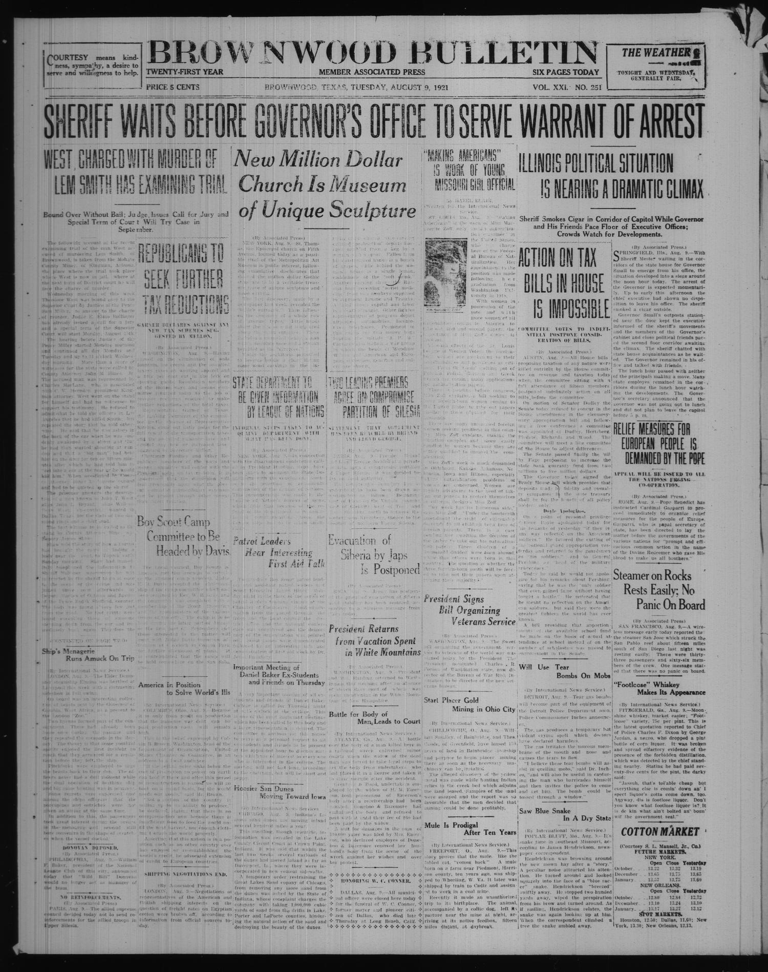 Brownwood Bulletin (Brownwood, Tex.), Vol. 21, No. 251, Ed. 1 Tuesday, August 9, 1921                                                                                                      [Sequence #]: 1 of 6